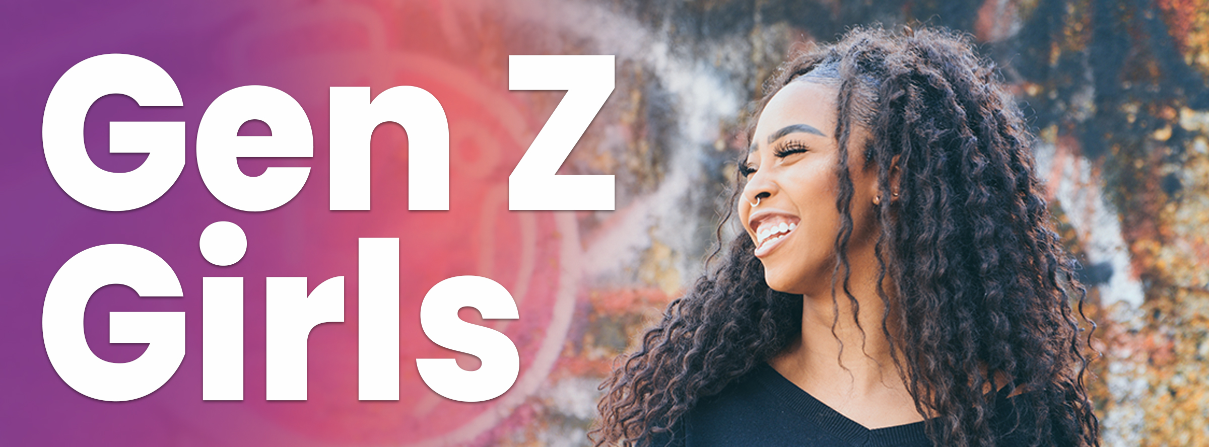 Ministering to Gen Z Girls